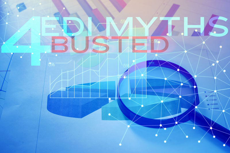 The 4 Biggest Myths About EDI Busted