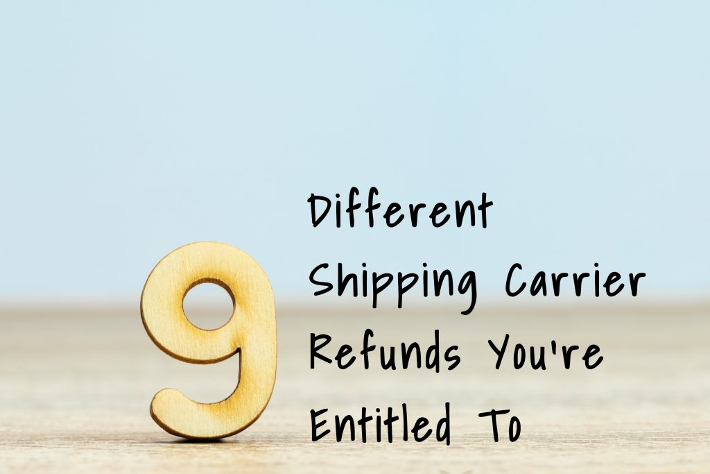 nine different shipping carrier refunds